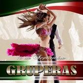 16 de Septiembre: Gruperas (Vol. 1) by Various Artists