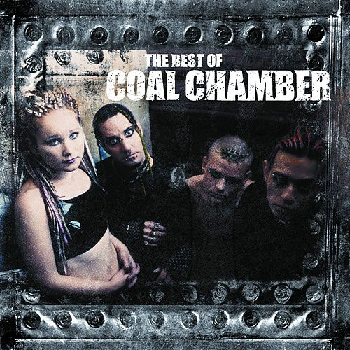 The Best Of Coal Chamber von Coal Chamber