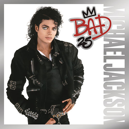 Bad 25th Anniversary by Michael Jackson