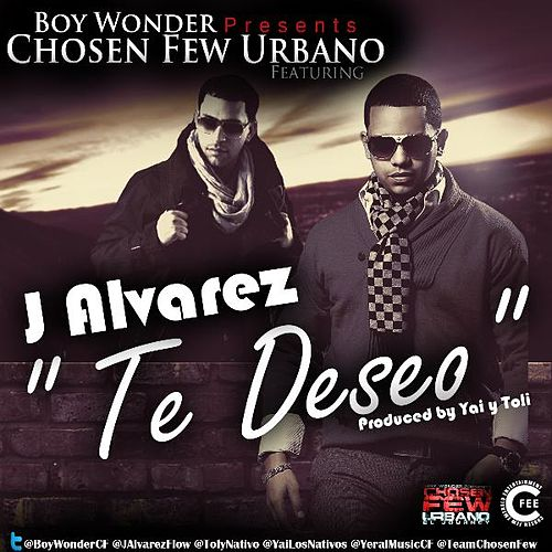Te Deseo (feat. J Alvarez) by Boy Wonder