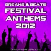 Breaks & Beats Festival Anthems 2012 de Various Artists