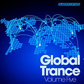 Global Trance - Volume Five by Various Artists