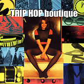 Trip Hop Boutique von Various Artists