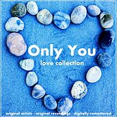 Only You (Love Collection) de Various Artists