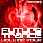Future Trance Volume Four - EP de Various Artists