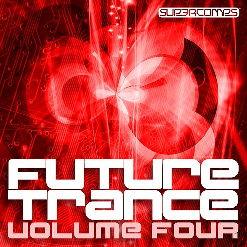 Future Trance Volume Four - EP by Various Artists