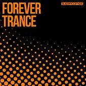 Forever Trance - EP by Various Artists
