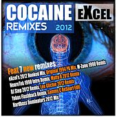 Cocaine 2012 Remixes by Excel