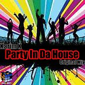 Party In Da House de Karim K