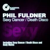Sexy Dancer / Death Disco von Phil Fuldner