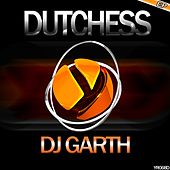 Dutchess - Single by DJ Garth