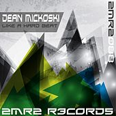 Like A Hard Beat by Dean Mickoski