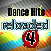Dance Hits Reloaded 4 by Various Artists