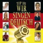 Top 101 Wir singen deutsch Vol. 3 by Various Artists