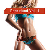 Danceland Vol. 1 by Various Artists