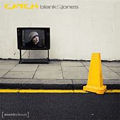 Catch (All Mixes) by Blank & Jones