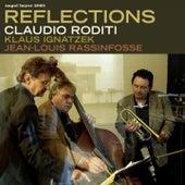 Reflections by Claudio Roditi