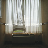 Don't Be a Stranger by Mark Eitzel