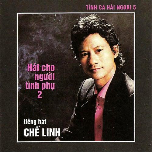 Hat Cho Nguoi Tinh Phu 2 de Che Linh