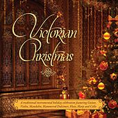 Victorian Christmas: A Traditional Victorian Instrumental Holiday Celebration de Craig Duncan