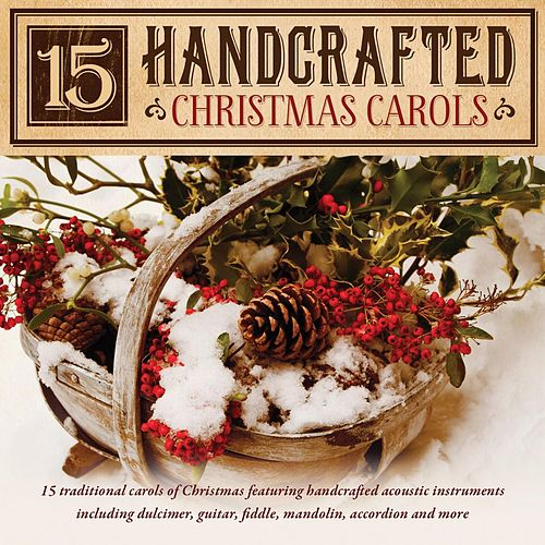 15 Handcrafted Christmas Carols by Craig Duncan