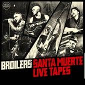 Santa Muerte Live Tapes von Broilers