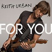 For You - Single by Keith Urban