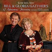 12 Christmas Favorites von Bill & Gloria Gaither