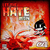Let the Hate Begin by C4