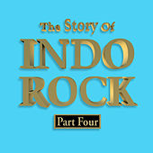 The Story of Indo Rock, Vol. 4 by Various Artists