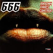 Rhythm Takes Control (Special Maxi Edition) by 666