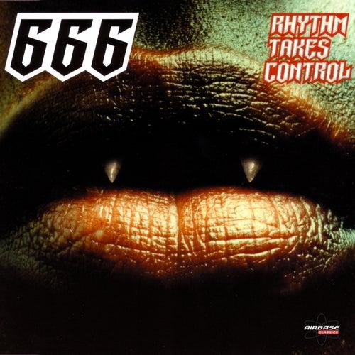 Rhythm Takes Control (Special Maxi Edition) by 666