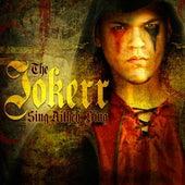 Sing Aithen, Sing by The Jokerr