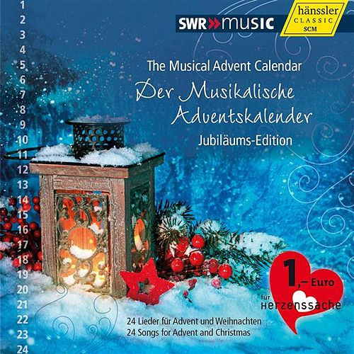 Der Musikalische Adventskalender Jubilaums-Edition by Various Artists