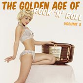 The Golden Age Of Rock 'N' Roll, Vol. 3 de Various Artists