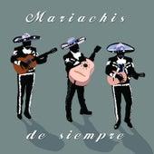 Mariachis de Siempre van Various Artists