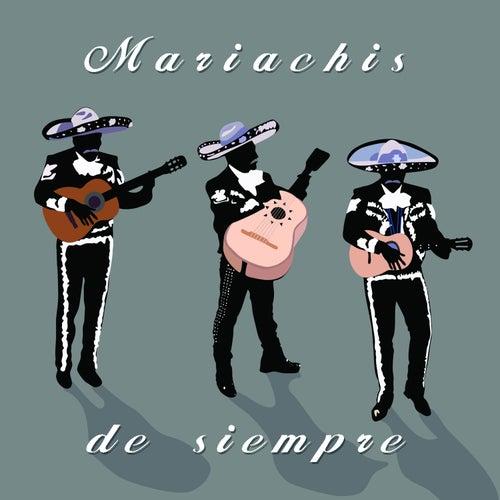Mariachis de Siempre by Various Artists