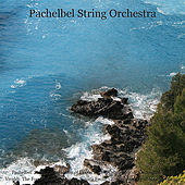 Pachelbel: Some Revisitations of Canon in D - Walter Rinaldi: Orchestral Works - Vivaldi: the Four Seasons & Cello Concerto - Bach: Jesu, Joy of Man's Desiring by Pachelbel String Orchestra