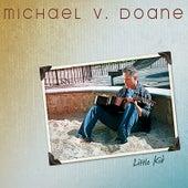 Little Kid by Michael V. Doane