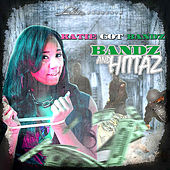 Bandz & Hittaz de Katie Got Bandz