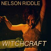 Witchcraft by Nelson Riddle