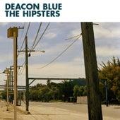 The Hipsters de Deacon Blue