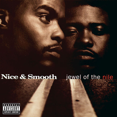 Jewel Of The Nile by Nice & Smooth