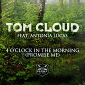 4 O'Clock in the Morning by Tom Cloud