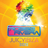 Juicy Ibiza 2012 by Various Artists