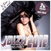 Ibiza Closing Party 2012 by Various Artists