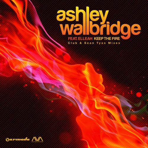 Keep The Fire by Ashley Wallbridge