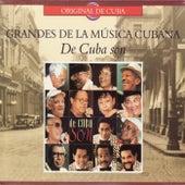 Grandes De La Música Cubana: De Cuba Son de Various Artists