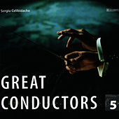 Great Conductors Vol. 5 von Sergiu Celibidache