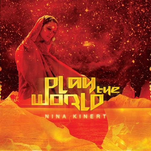 Play The World by Nina Kinert